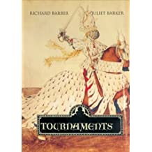 Tournaments: Jousts, Chivalry and Pageants in the Middle Ages (0)