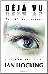 Déjà Vu: A Technothriller