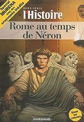 L'Histoire, Hors-série Novembre- : Rome au temps de Néron