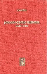 Johann Georg Pisendel (1687-1755) und die Anfänge der neuzeitlichen Orchesterleitung