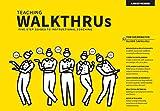 Teaching WalkThrus: Five-step guides for instructional coaching
