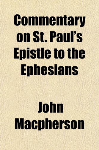 Commentary on St. Paul's Epistle to the Ephesians