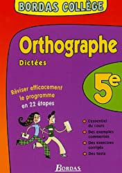 BORDAS COLLEGE ORTHO/DICTEES 5E NP    (Ancienne Edition)