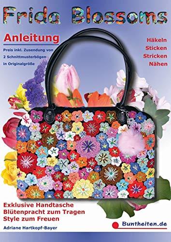Frida Blossoms Anleitung Häkeln Sticken Stricken Nähen Ich Bin