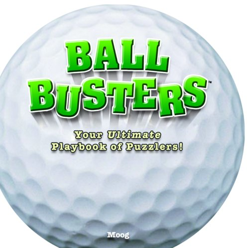 Golf: Your Ultimate Playbook of Puzzlers! (Ball Busters) por Bob Moog