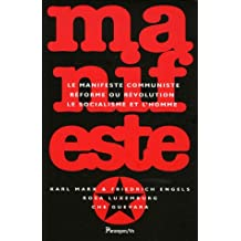 Manifeste : Le manifeste communiste, Réforme ou révolution, Le socialisme et l'homme