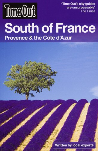 Time Out South of France: Provence and the Côte d'Azur (Time Out Guides) (Of France Out South Time)