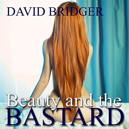 Beauty and the Bastard  Audiolibri
