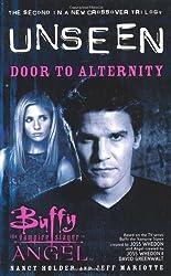 Buffy the Vampire Slayer/Angel Unseen: Door to Alternity Bk. 2 by Holder, Nancy, Mariotte, Jeff (2001) Mass Market Paperback