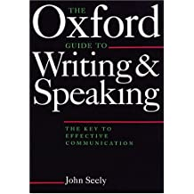 The Oxford Guide to Writing & Speaking
