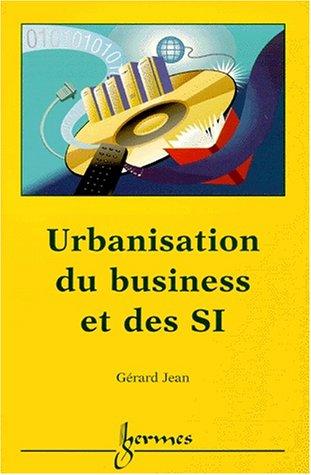 Urbanisation du business et des SI