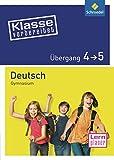 Klasse vorbereitet - Gymnasium: Übergang 4 / 5 Deutsch