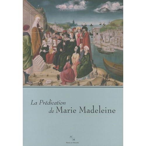 La Prédication de Marie Madeleine
