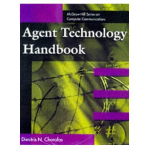AGENT TECHNOLOGY HANDBOOK. Edition en anglais