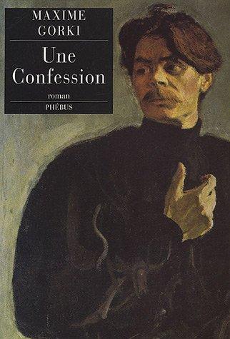 Une Confession par Maxime Gorki