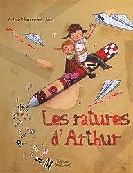 Les ratures d'Arthur - J'apprends à écrire