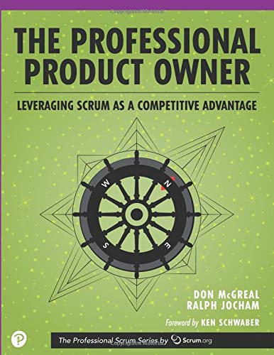 Professional Product Owner, The: Leveraging Scrum as a Competitive Advantage (Professional Scrumn) por Don McGreal