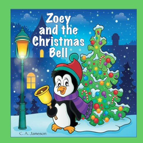 Zoey and the Christmas Bell (Personalized Books for Children) (Santa Zoey)