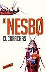 Cucarachas par Nesbo