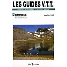 Les guides VTT itnéraires de randonnées en vélo tout-terrain de randonnées en VTT : Tome 4, Gapençais, Embrunais