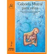 Gabriela Mistral para niños (Alba y mayo, poesía)