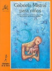 Gabriela Mistral para niños (Alba y mayo, poesía, Band 35)
