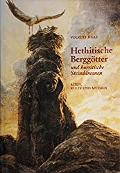 Hethitische Berggötter und hurritische Steindämonen