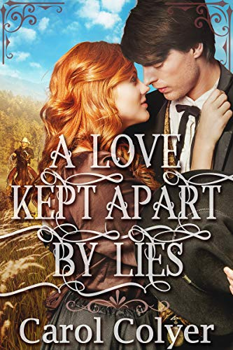 A Love Kept Apart by Lies: A Historical Western Romance Book (English Edition)