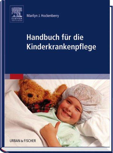 Pädiatrische Handbuch (Handbuch für die Kinderkrankenpflege)