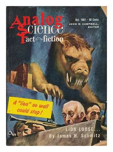 Lion Loose / James H. Schmitz, in: Analog science fact - science fiction ; vol. lxviii no. 2, Oct. 1961