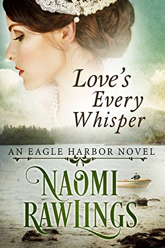 loves-every-whisper-historical-christian-romance-eagle-harbor-book-2
