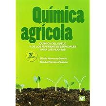 Química agrícola: química del suelo y de los nutrientes esenciales para las plantas (Agricultura)