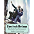 Sherlock Holmes Illustrated and Complete