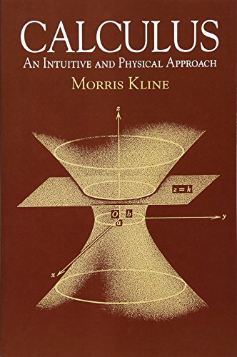 Calculus: An Intuitive and Physical Approach (Second Edition) (Dover Books on Mathematics) por Morris Kline