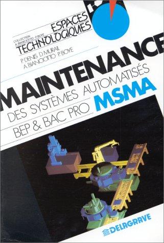 Maintenance des systèmes automatisés BEP et BAC pro