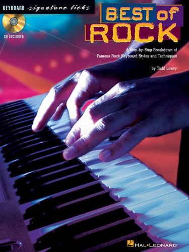 Best of Rock: A Step-By-Step Breakdown of Famous Rock Keyboard Styles and Techniques por Todd Lowry