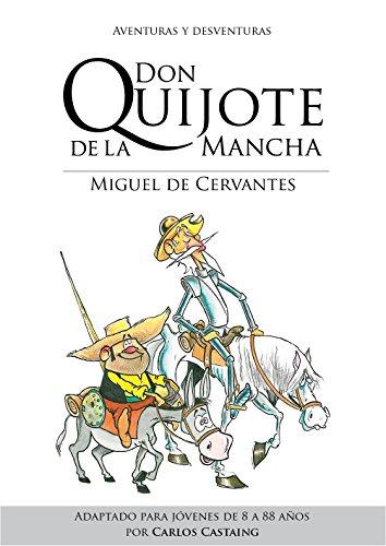 Don Quijote de La Mancha: Aventuras y Desventuras eBook: Castaing ...