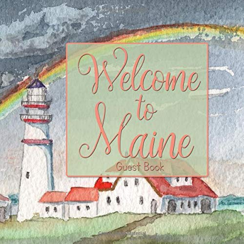 Welcome To Maine Guest Book -