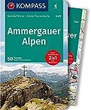 KOMPASS Wanderführer Ammergauer Alpen: Wanderführer mit Extra-Tourenkarte 1:30.000, 50 Touren, GPX-Daten zum Download.: Wandelgids met overzichtskaart