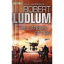 Die Janson-Option: Roman (JANSON-Serie, Band 3)