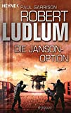 Die Janson-Option: Roman (JANSON-Serie, Band 3)