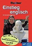 Einstieg für Kurzentschlossene, Audio-Lehrgang u. CD-ROM, Einstieg englisch (Livre en allemand)