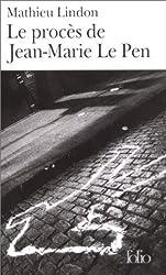 Le Procès de Jean-Marie le Pen