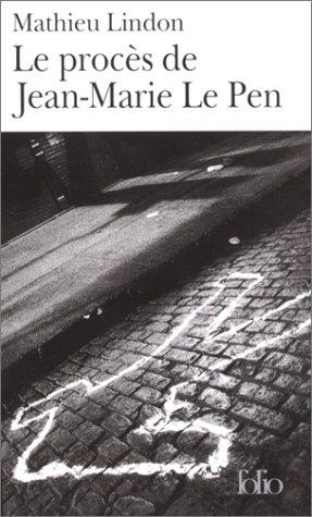 Le Procs de Jean-Marie le Pen