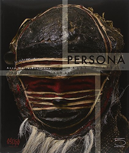 Persona: Masks of Africa, Hidden and Revealed Identities