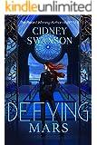 Defying Mars (Saving Mars Series Book 2)