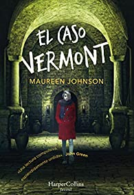 El caso Vermont par Maureen Johnson