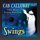 The Most Important Recordings Of Cab Calloway