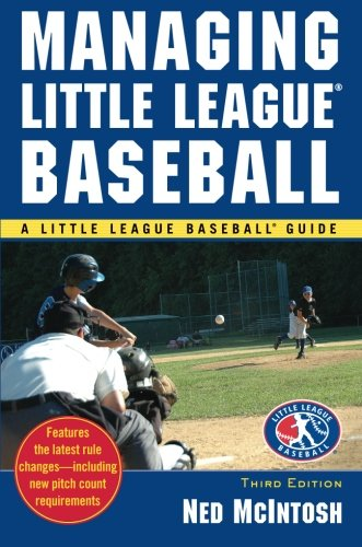 Managing Little League (Little League Baseball Guides) (Softball League Little)