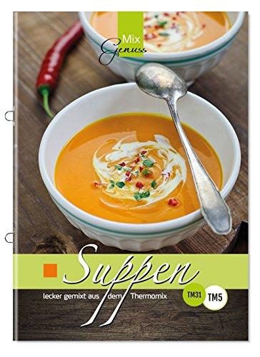 Buchseite und Rezensionen zu 'Suppen lecker gemixt: aus dem Thermomix' von Corinna Wild